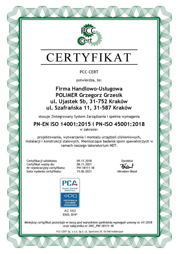 Certyfikat PCC-CERT potwierdza że firma Polimer Grzegorz Grzesik stosuje ISO 14001:2015